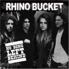 Rhino Bucket - No Song Left Behind