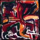 Rich Robinson - Paper