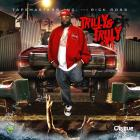 Rick Ross - Trilly & Truly