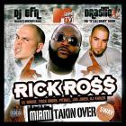 Rick Ross - Miami Takin' Over