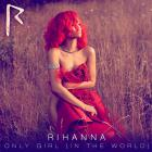 Rihanna - Only Girl (In The World) (CDS)