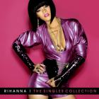 Rihanna - The Singles Collection