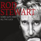Rod Stewart - Some Guys Have All The Luck CD2