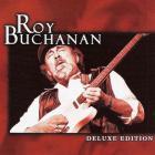 Roy Buchanan - Deluxe Edition