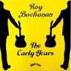 Roy Buchanan - The Early Years