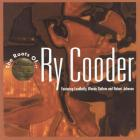 Ry Cooder - The Roots Of