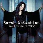 Sarah Mclachlan - Live Acoustic