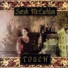 Sarah Mclachlan - Touch