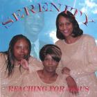 Serenity - Reaching for Jesus