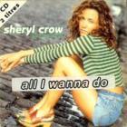 Sheryl Crow - All I Wanna Do (Single)