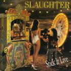 Slaughter - Stick It Live
