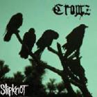 Slipknot - Crowz