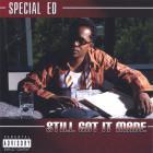 Special Ed - Still Got It Made