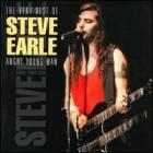 Steve Earle - The Very Best of Steve Earle: Angry Young Man