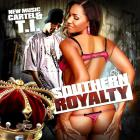 T.I. - Southern Royalty