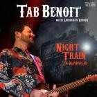 Tab Benoit - Night Train To Nashville