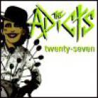 The Adicts - Twenty-Seven