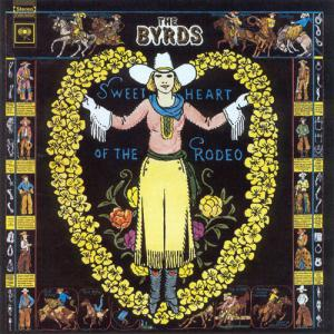 Sweetheart Of The Rodeo (Expanded)