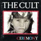 The Cult - Ceremony (With Bonus Tracks)