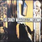 The Dandy Warhols - Come Down
