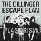 The Dillinger Escape Plan - Plagiarism