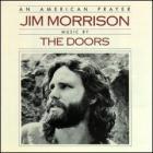 The Doors - American Prayer