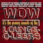 WOW it's...The Lounge-O-Leers