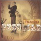 The Slackers - Peculiar