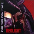 The Slackers - Redlight