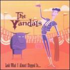 The Vandals - Look What I Almost Stepped In...
