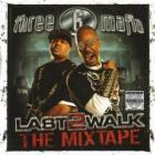 Last 2 Walk The Mixtape