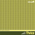 Thrice - The MySpace Transmissions (EP)