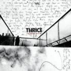 Thrice - If We Could Only See Us Now
