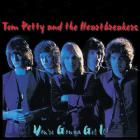 Tom Petty & The Heartbreakers - You're Gonna Get It
