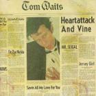 Tom Waits - Heartattack And Vine