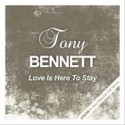 Tony Bennett - Love Is Here To Stay (Remastered)