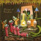 Tony MacAlpine - Master of Paradise
