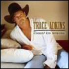 Trace Adkins - Comin' On Strong