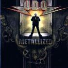 U.D.O. - Metallized