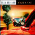 Warrant - Then And Now
