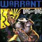 Warrant - Dog Eat Dog