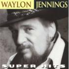 Waylon Jennings - Super Hits