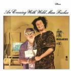 An Evening With Wild Man Fischer (Vinyl)