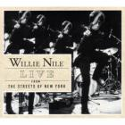 Willie Nile - Live From The Streets Of New York City