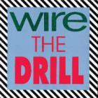 Wire - The Drill