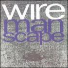 Wire - Manscape
