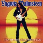 Yngwie Malmsteen - Far Beyond The Rising Sun