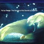 Yo La Tengo - The Sounds Of The Sounds Of Science