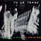 Yo La Tengo - President Yo La Tengo / New Wave Hot Dogs