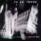 Yo La Tengo - President Yo La Tengo-New Wave Hotdogs